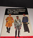 German Uniforms of the Third Reich: 1933-1945 (0668049405) by Davis, Brian L.