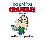 img - for Les Petites Crapules : Arthur Disque-Dur book / textbook / text book