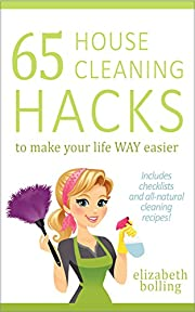65 House Cleaning Hacks to Make Your Life WAY Easier: (DIY Hacks, Household Cleaning Hacks, House Cleaning Tips, Natural Cleaning)
