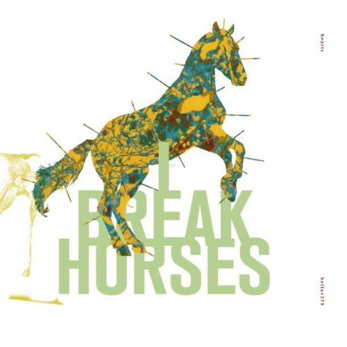 I Break Horses – Hearts 2011-pLAN9