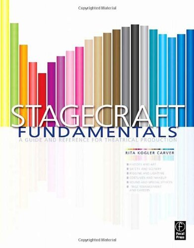 Stagecraft Fundamentals: A Guide and Reference for...