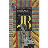 J. B.: A Play in Verse