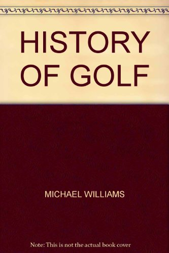 History of Golf.