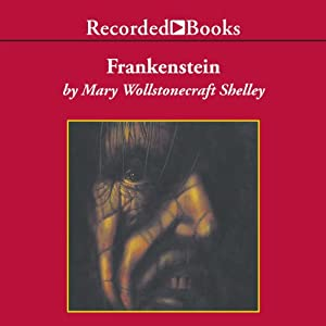Frankenstein or, The Modern Prometheus | [Mary Wollstonecraft Shelley]