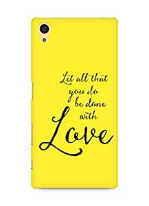 AMEZ let all that you do be done with love Back Cover For Sony Xperia Z5