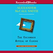 The Uncommon Appeal of Clouds: An Isabel Dalhousie Novel, Book 9 | [Alexander McCall Smith]