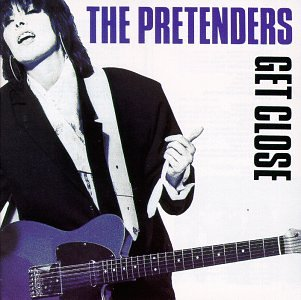 Pretenders - Get Close [2009][Original Album Series][Disc 4] - Zortam Music