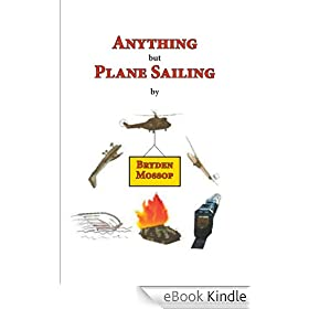 Anything but Plane Sailing (English Edition)