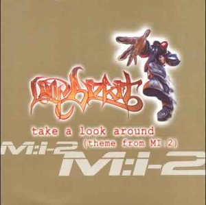 Limp Bizkit - Mission_ Impossible 2 - Zortam Music