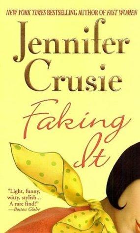 Faking It, JENNIFER CRUSIE