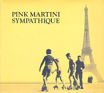 Pink Martini - About Last Night Music From The Motion Picture - Zortam Music