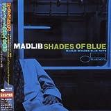 echange, troc Madlib - Shades of Blue