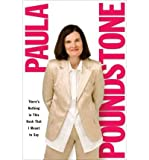 [ THERES NOTHING IN THIS BOOK THAT I MEANT TO SAY ] By Poundstone, Paula ( Author) 2007 [ Paperback ]