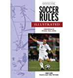img - for Official Soccer Rules Illustrated: A Quick Reference for All Coaches, Players, and Fans (Paperback) - Common book / textbook / text book