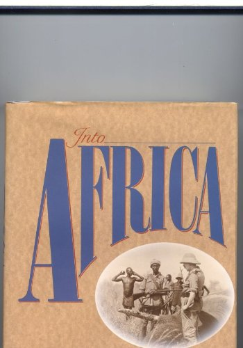 Into Africa: Story of the East African Safari (Travel Literature)