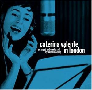 Caterina Valente - Caterina Valente in London - Zortam Music