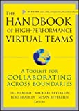 img - for [(The Handbook of High Performance Virtual Teams: A Toolkit for Collaborating Across Boundaries )] [Author: Jill Nemiro] [Apr-2008] book / textbook / text book