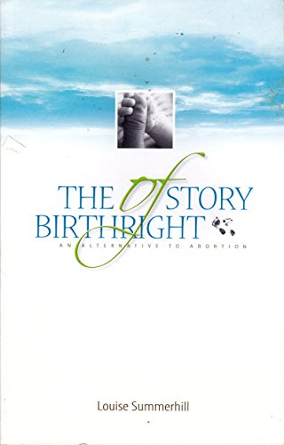 The Story of Birthright: The Alternative to Abortion, Louise Summerhill