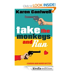 Take the Monkeys and Run (A Barbara Marr Murder Mystery #1)