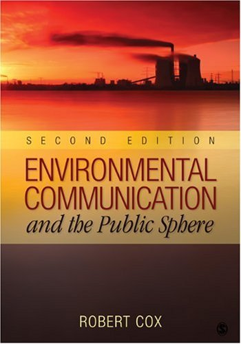 environmental-communication-and-the-public-sphere-by-j-robert-cox-2009-07-15