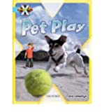 Project X: Toys and Games: Pet Play (0198470835) by Llewellyn, Claire