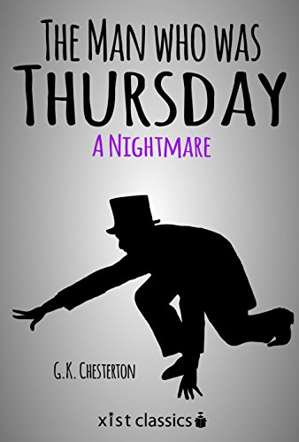 The Man who was Thursday: A Nightmare (Xist Classics)