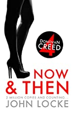 Now & Then (a Donovan Creed Novel)