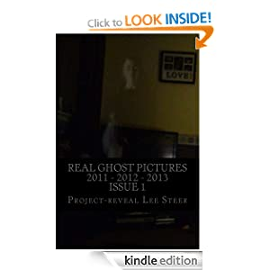 Real Ghost Pictures 2011 - 2012 - 2013