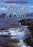 Principles of Prayer (0871234688) by Finney, Charles G.