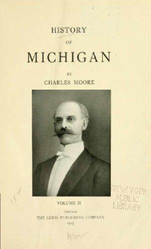 Charles Moore - History of Michigan (Volume 2) (English Edition)