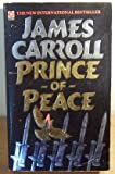 Prince of Peace (Coronet Books) (0340380527) by James Carroll