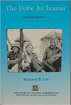 the dobe ju hoansi The dobe ju/'hoansi by richard b lee and a great selection of similar used, new and collectible books available now at abebookscom.