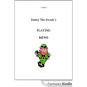 Jimmy The Swede's Handbook On Playing KENO Lotteries (English Edition)