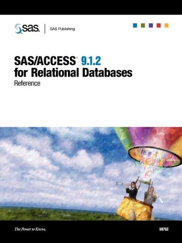 SAS/ACCESS(R) 9.1.2 for Relational Databases: Reference