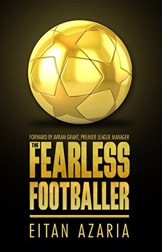 The Fearless Footballer by Eitan Azaria ebook deal