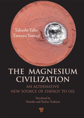The Magnesium Civilization: An Alternative New Source of Energy to Oil