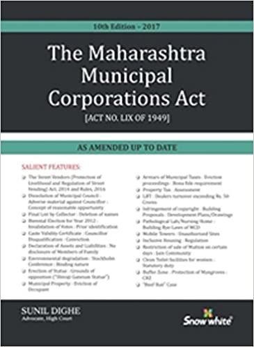 Maharashtra Municipal Corporations Act - 2017 Edition Book by Sunil Dighe