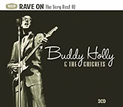 Rave On: Very Best of Buddy Holly & The Crickets by 101 DISTRIBUTION