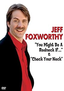 Jeff Foxworthy - You Might Be a Redneck If... / Check Your Neck