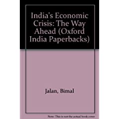 India's Economic Crisis: The Way Ahead (Oxford India Paperbacks)
