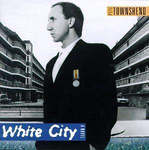Pete Townshend - White City-a Novel - Zortam Music