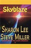 Skyblaze (Adventures in the Liaden Universe ® Book 17)