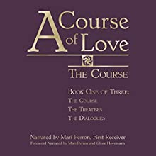 A Course of Love: Combined Volume (       UNABRIDGED) by Mari Perron Narrated by Mari Perron