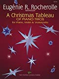 img - for A Christmas Tableau of Piano Trio for Piano, Violin, Violoncello book / textbook / text book