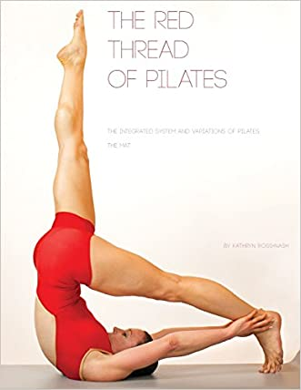 The Red Thread: The Integrated System and Variations of Pilates - The Mat