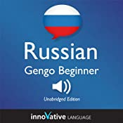 Learn Russian: Gengo Beginner Russian, Lessons 1-30: Beginner Russian #2 |  Innovative Language Learning