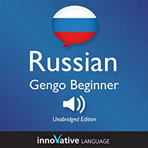 Learn Russian: Gengo Beginner Russian, Lessons 1-30 | [Innovative Language Learning]
