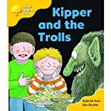 Oxford Reading Tree: Stage 5: More Storybooks C: Kipper and the Trolls