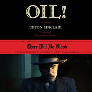 Oil! Audiobook