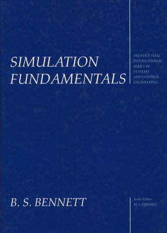 Simulation Fundamentals (Prentice-Hall International Series in Systems and Control Engineering)